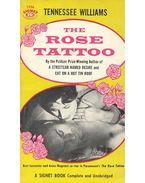 The Rose Tattoo - Williams, Tennessee