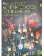 The Most Explosive Science Book in the Universe - WATTS, CLAIRE