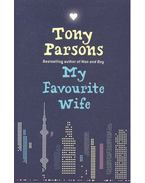My Favourite Wife - Tony Parsons