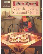 A Fresh Look at Seasonal Quilts - POPA, JULIE