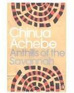 Anthills of the Savannah - Achebe, Chinua