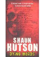 Dying Words - Hutson, Shaun