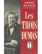 Les Trois Dumas - André Maurois