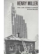 The Air-Conditioned Nightmare - Miller, Henry