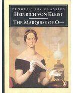 The Marquise of O--- - Kleist, Heinrich von