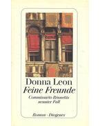 Feine Freunde - Commissario Brunettis neunter Fall - Donna Leon