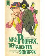 Mrs. Pollifax, der Agentenschreck (Eredeti cím: The Elusive Mrs. Pollifax) - GILMAN, DOROTHY
