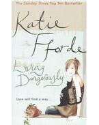 Living Dangerously - Katie Fforde
