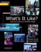 What's It Like? Student's Book: Life and Culture in Britain Today - COLLIE, JOANNE - MARTIN, ALEX