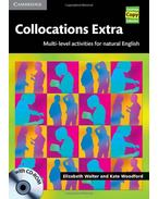 Collocations Extra Book with CD-ROM: Multi-level Activities for Natural English - WALTER, ELIZABETH - WOODFORD, KATE