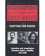 Assassinations and Conspiracies - Plotting for Power - Castleden, Rodney
