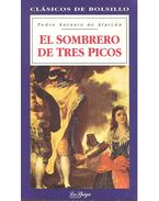 El sombrero de tres picos - Alarcón, Pedro Antonio de