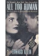 All Too Human - The Love Story of Jack and Jackie Kennedy - Klein, Edward