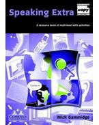 Speaking Extra Book and Audio CD Pack: A Resource Book of Multi-level Skills Activities - GAMMIDGE, MICK
