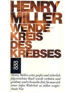 Wendekreis des Krebses (Eredeti cím: Tropic of Cancer) - Miller, Henry