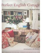 Perfect English Cottage - SHAW, ROS BYAM