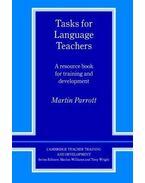 Tasks for Language Teachers: A Resource Book for Training and Development (Cambridge Teacher Training and Development) - PARROTT, MARTIN