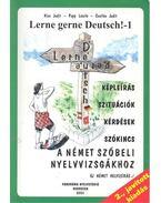 Lerne gerne Deutsch! - 1 - Papp László, Kiss Judit, Csatlós Judit