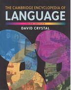The Cambridge Encyclopedia of Language (Third Edition) - Crystal, David