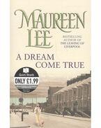 A Dream Come True - Lee, Maureen