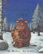 The Gruffalo's Child - DONALDSON, JULIA - SCHEFFLER, AXEL