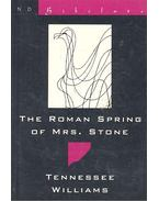 The Roman Spring of Mrs. Stone - Williams, Tennessee
