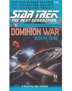 The Dominion War - Book One - Behind Enemy Lines - John Vornholt