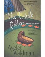 The Cradle Robbers - WALDMAN, AYELET