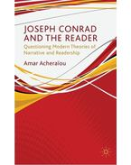 Joseph Conrad and the Reader: Questioning Modern Theories of Narrative and Readership - ACHERAIOU, AMAR