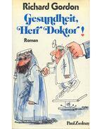 Gesundheit, Herr Doktor! - Gordon, Richard