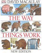 The Way Things Work - MACAULAY, DAVID - ARDLEY, NEIL
