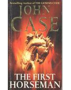 The First Horseman - Case, John