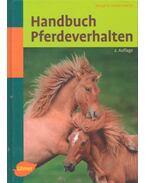 Handbuch Pferdeverhalten - ZEITLER-FEICHT, MARGIT H.