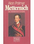 Metternich - PALMER, ALAN