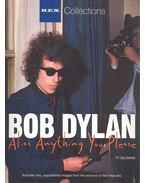 Bob Dylan - Alias Anything You Please (Rex Collections) - SILKMAN, TY