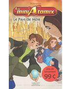 Les miniAtomix -Le Pays de Möle - DÉ BERGERON