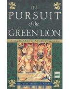 In Pursuit of the Green Lion - Riley, Judith Merkle