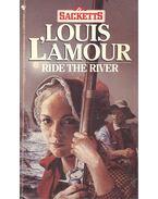 Ride the River - L'Amour, Louis