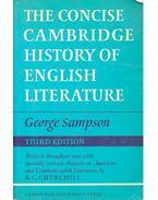 The Concise Cambridge History of English Literature - SAMPSON, GEORGE - CHURCHILL, R. C.
