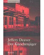 Die Knochenjäger - Jeffery Deaver