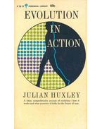 Evolution in Action - Huxley, Julian