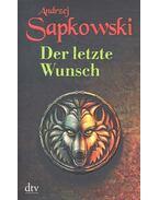 Der letzte Wunsch - Andrzej Sapkowski