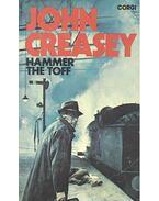 Hammer the Toff - Creasey, John