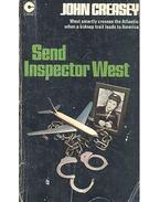 Send Inspector West - Creasey, John