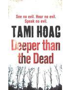Deeper Than the Dead - Hoag, Tami