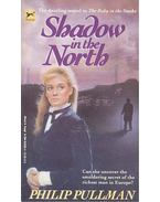 Shadow in the North - Philip Pullman