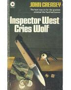 Inspector West Cries Wolf - Creasey, John