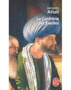 La Confrérie des Eveillés - Attali, Jacques