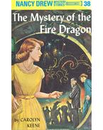 The Mystery of the Fire Dragon - Keene, Carolyn