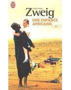 Une enfance africaine - Stefanie Zweig